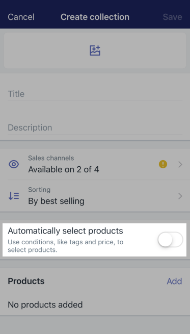 Automatically select products section — Shopify for iPhone
