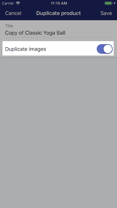 Option to duplicate images - Shopify for iPhone